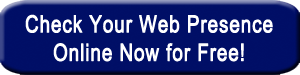 click this button to find out how your web presence compares
